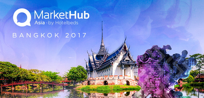 Hotelbeds confirms Thailand as top Asian destination, chooses Bangkok for first MarketHub Asia event